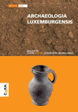 Archaeologia luxemburgensis - volume 2 (D, F)